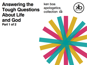 Answering the Tough Questions About Life and God, Audio Series Part 1 of 2