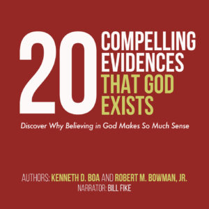 20 Compelling Evidences that God Exists Audiobook Cover